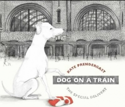 Prendergast, Kate Dog On A Train