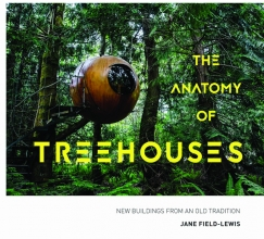 Jane,Field-lewis Anatomy of Treehouses