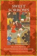 Neyshaboori, Farideddin Attar Sweet Sorrows