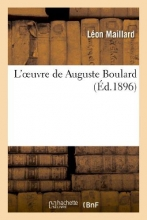 Maillard, Leon L`Oeuvre de Auguste Boulard