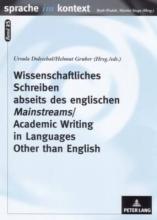 Wissenschaftliches Schreiben Abseits Des Englischen Mainstreams Academic Writing in Languages Other Than English