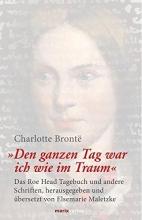 Brontë, Charlotte Den ganzen Tag war ich wie im Traum