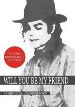 Jacobshagen, Michael Will You Be My Friend