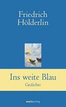 Hölderlin, Friedrich Ins weite Blau