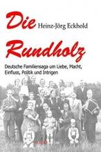 Eckhold, Heinz-Jörg Die Rundholz