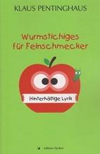 Pentinghaus, Klaus Wurmstichiges für Feinschmecker