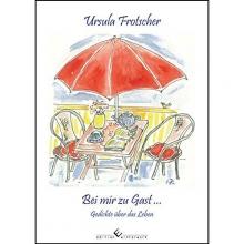 Frotscher, Ursula Bei mir zu Gast...
