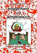 Albeck, Wilfried Boggelhart und Windelweich