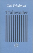 Carl  Friedman Tralievader