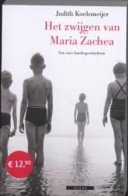 Koelemeijer, Judith Het zwijgen van Maria Zachea