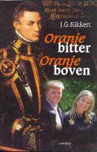 J.G. Kikkert , Oranje bitter Oranje boven