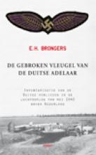 E.H. Brongers , De gebroken vleugel van de Duitse adelaar