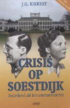 J.G. Kikkert , Crisis op Soestdijk