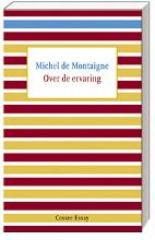 Michel de Montaigne Over de ervaring