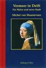 M. van Maarseveen , Vermeer in Delft Duitse ed