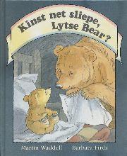 Martin  Waddell Kinst net sliepe lytse bear