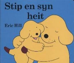 Eric Hill , Stip en syn heit