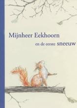 Sebastian  Meschenmoser Mijnheer Eekhoorn en de eerste sneeuw