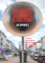 Tunde Adefioye Ilke Adam  Florian Trauner  Serano D`Agostino  Nick Scheurmans, Migratie, gelijkheid en racisme