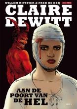 Willem  Ritstier Claire DeWitt, deel 2 (hardcover): Aan de poort van de hel