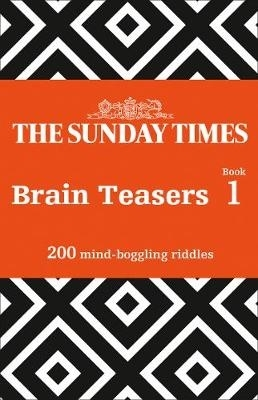 The Times Mind Games,The Sunday Times Brain Teasers Book 1