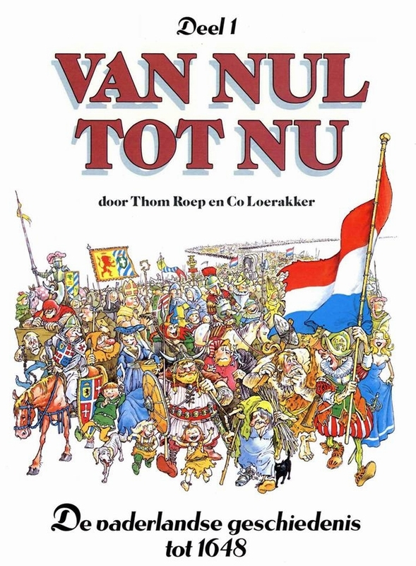 T. Roep, C. Loerakker,Van nul tot nu 1