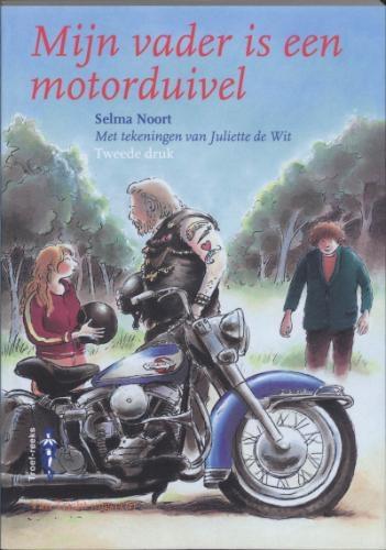 Selma Noort,Mijn vader is een motorduivel