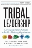 Logan, Dave                   ,  King, JOHN,  Fischer-Wright, Halee, Tribal Leadership