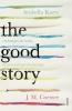 J. Coetzee & A.  Kurtz, Good Story