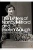 Mitford Waugh, Evelyn Nancy, Letters of Nancy Mitford and Evelyn Waugh