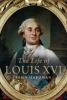 J. Hardman, Life of Louis Xvi