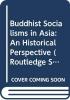 ,<b>Buddhist Socialisms in Asia</b>
