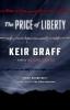 Graff, Keir, The Price of Liberty
