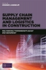 Lundesjo, Greger, Supply Chain Management and Logistics in Construction