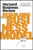, Harvard Business Review on Rebuilding Your Business Model