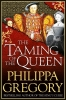 Philippa Gregory, Taming of the Queen