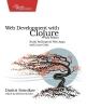 Sotnikov, Dmitri, Web Development with Clojure