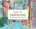 Helmer Grace, Ways of Travelling