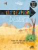Lonely Planet Kids, Let's Explore Desert part 1st Ed