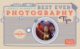 Lonely Planet, Best Ever Photography Tips 2