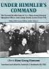 Eismann, Hans-Georg, Under Himmler`s Command