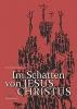 Willmann, Hans-Frieder, Im Schatten von Jesus Christus