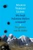 Mario Vargas Llosa, Wie heeft Palomino Molero vermoord? & De geesten van de Andes