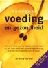 <b>Jan Dries &amp; Inge Dries</b>,Handboek voeding en gezondheid