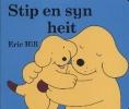 <b>Eric Hill</b>,Stip en syn heit