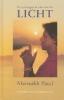 Mansukh Patel, De verborgen kracht van het licht