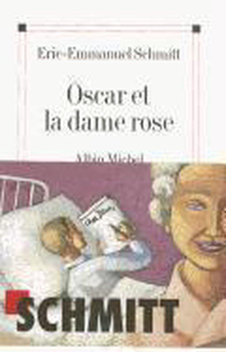 Schmitt, Eric-Emmanuel,Oscar et la dame rose