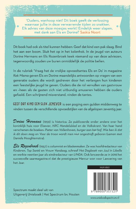 Dorine Hermans, Els Rozenbroek,Geef dat kind een slok jenever - 70 jaar geleden sliepen ouders vredig & ongestoord