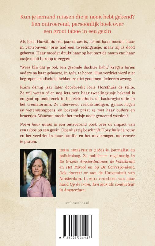Jorie Horsthuis,Noem haar naam
