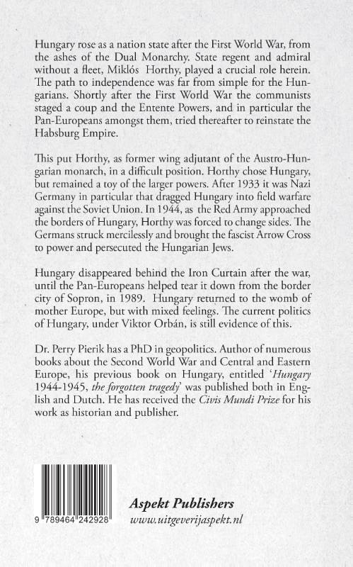 Perry Pierik,Horthy and the battle for the Hungarian nation state